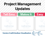 Project Management updates in Tall Emu v4