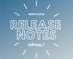 Release Notes – March 2020